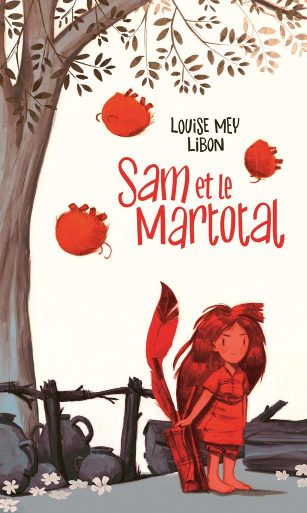 Sam et le Martotal, Louise Mey, Libon